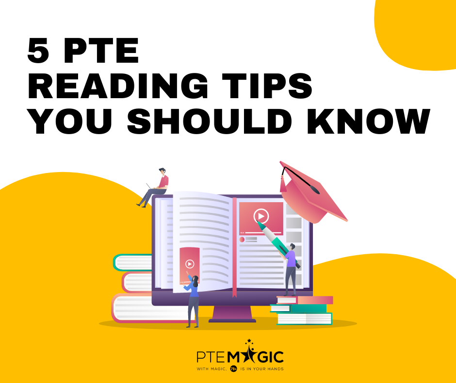 pte reading tips from pte magic