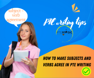 PTE Writing: Subject & Verb agreement